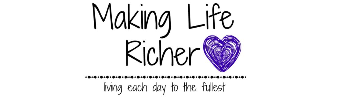 Making Life Richer